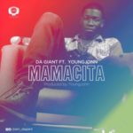 AUDIO+VIDEO: Da Giant – Mamacita ft. Young Jonn