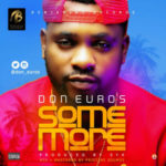 Don Euros – SOME MORE (Prod. By SYK)