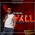 Dr Snizz – Stand Tall (Prod by Jay Hindley)
