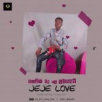 AUDIO+VIDEO: Emzy – Jeje Love ft. Da Giant