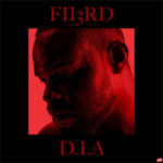Fii3rd – D.I.A (Doing It Again)