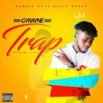Gyrayne – Trap (Prod. By X Ray)
