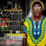 Sumphonia – Africa Magic ft. 7 Figures