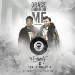 VIDEO: DJErnesty X Tb1 X MollyB – Grace Don Rub Me