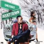 Emex Balo – Boogy Down (Prod. By Laylow)