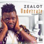 Zealot – Underrate