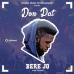 Don Pat – Bere Jo