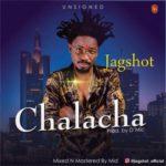 Jagshot – Chalacha