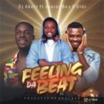DJ Aketz – Feeling Da Beat f. Junior Boy & Didi