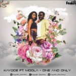 Kayode – One & Only ft. Moola