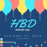Radioboy – HBD (Birthday Girl) ft. Muno