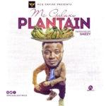 MCG EMPIRE PRESENTS: MC Galaxy – Plantain + Neza – Slay Mama [New Song]