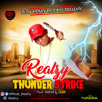 AUDIO+VIDEO: Realzy – Thunderstrike (BMG Version)