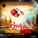 AUDIO+VIDEO: Realzy – Thunderstrike (BMG Version)