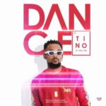VIDEO: Tino – Dance