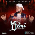 Kelly Jay – Ifemi