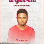 Wyeben – Catch Your Mind