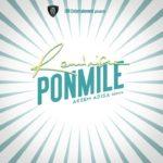 Reminisce – Ponmile (Akeem Adisa Remix) [New Video]