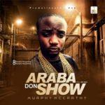 Murphy McCarthy – Araba Don Show