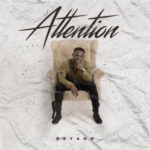 VIDEO+AUDIO: Bryann – Attention