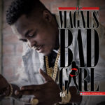VIDEO: De Magnus – Bad Girl
