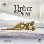 Harrysong – Under The Duvet [New Song]