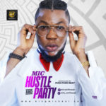 "Mic – Hustle ""N"" Party"