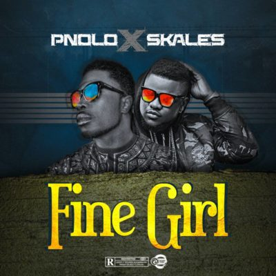 Pnolo  – Fine Girl ft. Skales