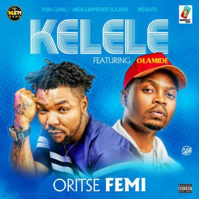 Music: Oritsefemi – Kelele ft. Olamide