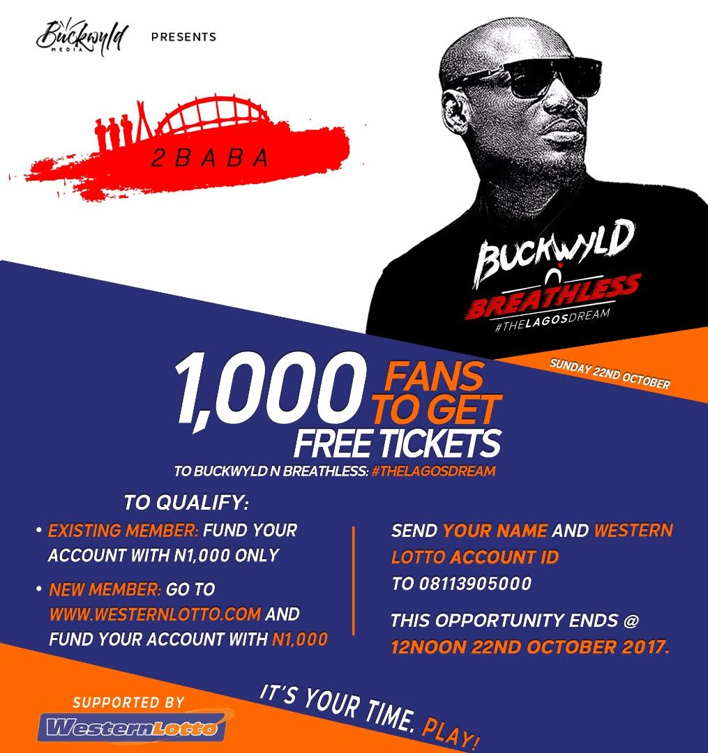 2Baba Announces Free Tickets For Buckwyld n' Breathless: The Lagos Dream Concert