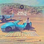 CDQ – Bye Bye Poverty [New Song]