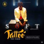 VIDEO: Soft – Tattoo