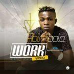 VIDEO: Abimbola – Work