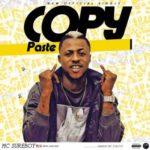 MC Sure Boy – Copy Paste (prod by 2T)