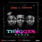 2TBoiz x small Doctor – Thugger Remix