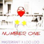 Masterkraft X LOO LOO – Number One