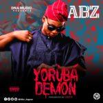 ABZ – Yoruba Demon (Prod by Sess)