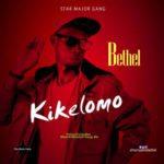 Bethel – Kikelomo