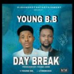 Young BB – Day Break (Prod. By Young Jonn)
