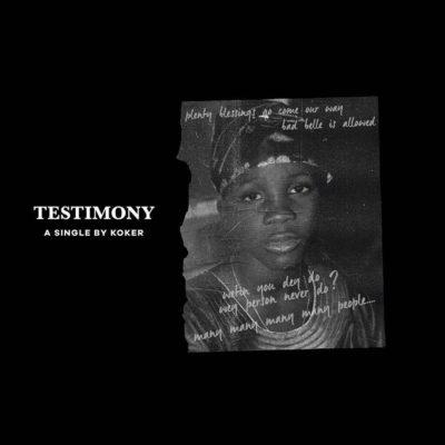 Music: Koker – Testimony