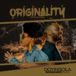 Doyinsola – Originality (Wombolombo) ft. 9ice