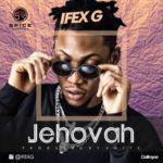 IFEX G – Jehova + Shake Body f. Smitz