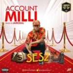 VIDEO: Ses2 – Account Milli (Dir. Mattmax)