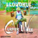 Lloydkul – Corper Wee