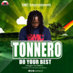 Tonnero – Do Your Best (Reggae Fest Riddim)