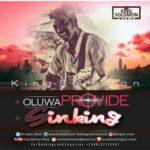 King Solomon – Sinking & Oluwa Provide