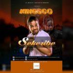 VIDEO: Kingsco – Sekeribe