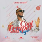 Chris Tukiss – Cool Temper