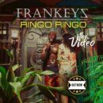 VIDEO: Frankeyz – Ringo Ringo