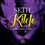 Seth – Kilofe f. Mayokun (Refix)